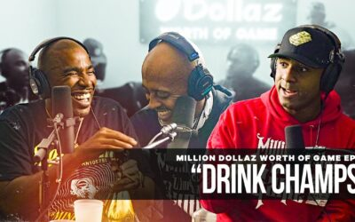 "MILLION DOLLAZ WORTH OF GAME EPISODE 85: ""DRINK CHAMPS"" FT N.O.R.E."
