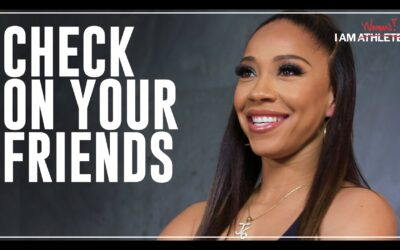 CHECK ON YOUR FRIENDS | I AM WOMAN WITH MICHI MARSHALL AND MORE